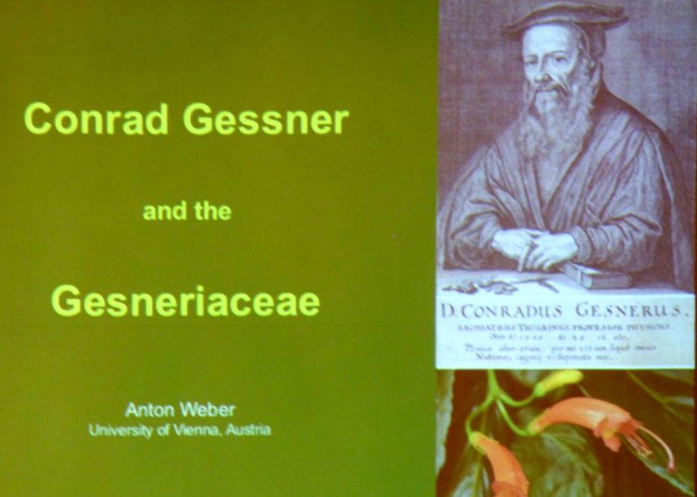 A special presentation on Conrad Gessner was prepared by Anton Weber
